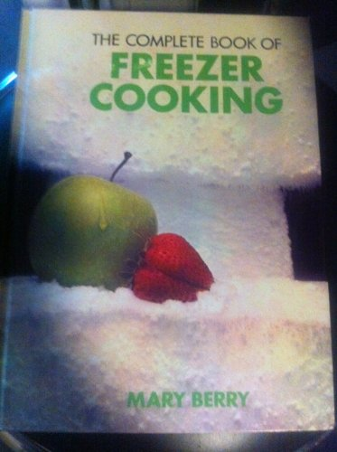9780706404401: Complete Book of Freezer Cooking