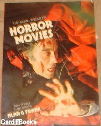 Horror Movies: Tales of Terror in the Cinema: Frank, Alan G.