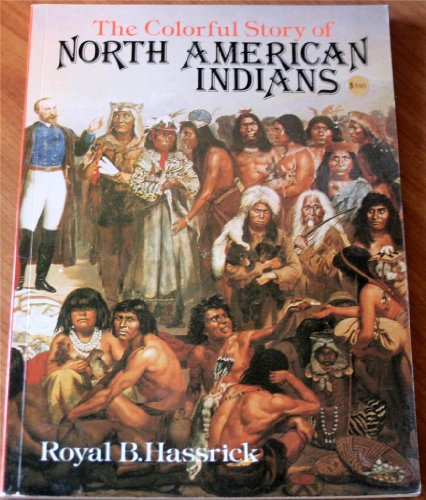 9780706404807: The Colorful Story of North American Indians
