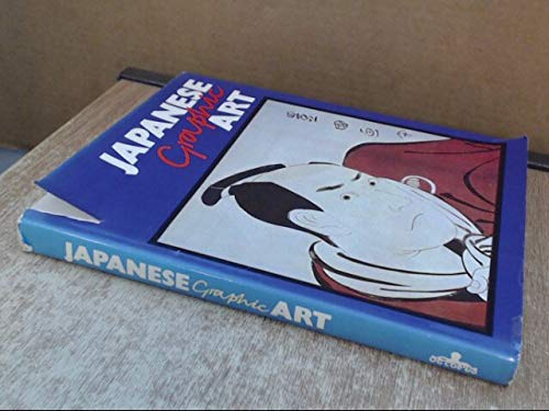 JAPANESE GRAPHIC ART : Englished Edition (Revised By Vera Gissing)