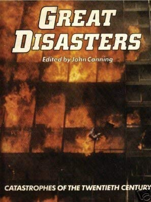 9780706405460: Great Disasters : Catastrophes of the Twentieth Century