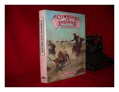 9780706405521: Cowboys and Indians: An Illustrated History