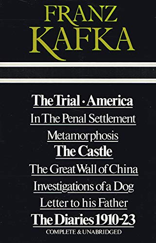 Franz Kafka ; The Trial / America / In The Penal Settlement / Metamorphosis / ...