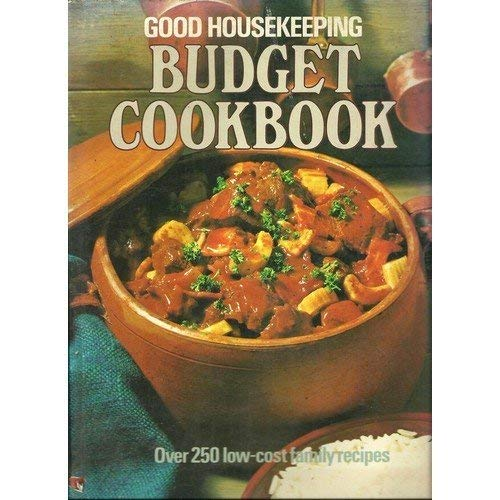 "Good Housekeeping"" Budget Cookbook: Anon"