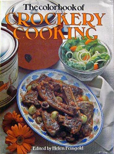The Colorbook of Crockery Cooking: Helen Feingold