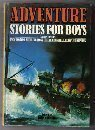 9780706406924: Adventure Stories for Boys