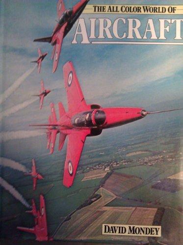 World of Aircraft (All Col. Bks.).: Mondey, David: