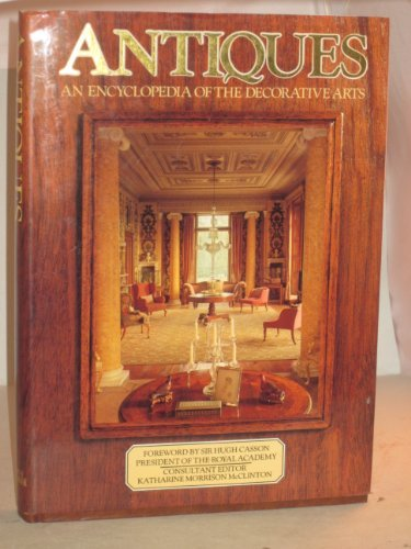 9780706407112: Antiques: An encyclopedia of the decorative arts