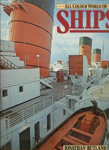 All Colour World of Ships: Rutland, Jonathan