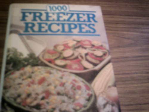 1000 Freezer Recipes: Carole Handslip, Jeni Wright