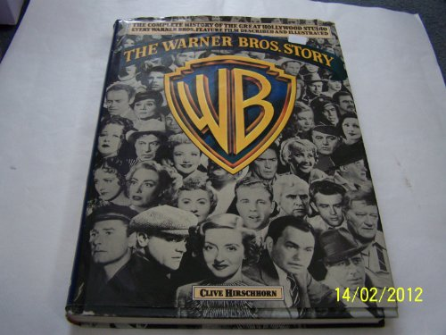 WARNER BROTHERS STORY: CLIVE HIRSCHHORN