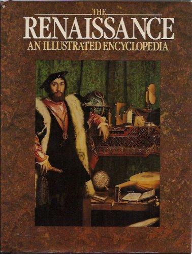 9780706408577: The Renaissance: an Illustrated Encyclopedia