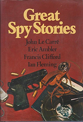 Great Spy Stories: Carre, John Le;