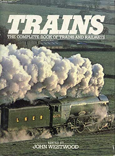 The complete book of trains and railroads