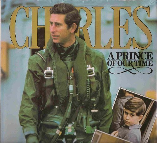 9780706409680: Charles: Prince of Our Times