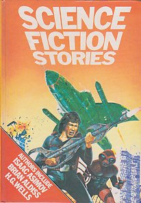 Science Fiction Stories: Boardman,Tom Jr (editor)