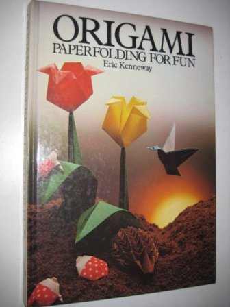 9780706410150: Origami: Paper Folding for Fun