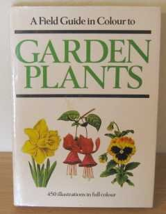 9780706410372: A Field Guide in Colour to Garden Plants