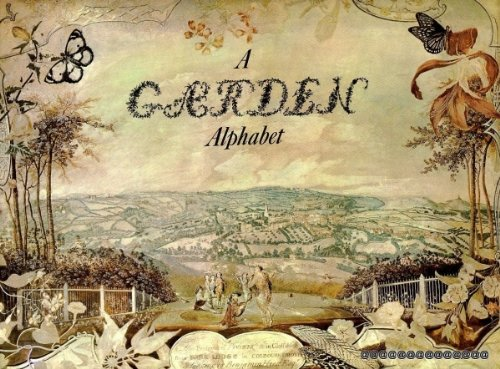 9780706410822: A garden alphabet [Illustrated]