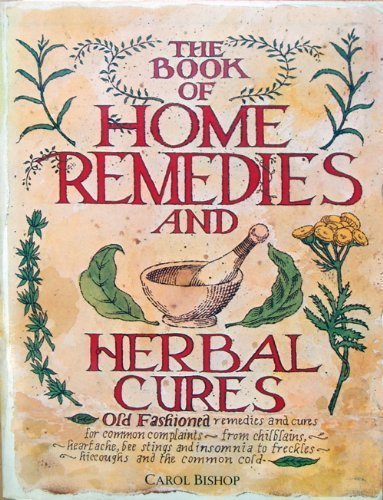 9780706410884: Book of Home Remedies and Herbal Cures
