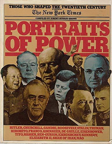 9780706410921: Portraits of Power, Those Who Shaped the Twentieth Centruy