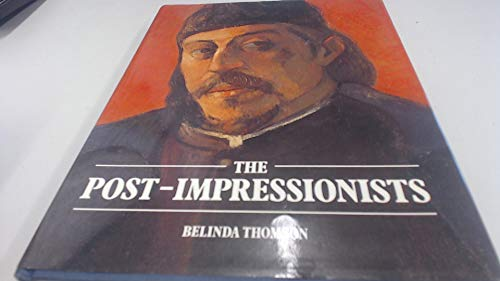 9780706410938: The Post-impressionists