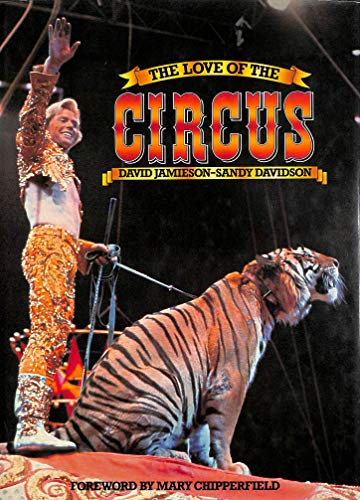 The love of the circus (9780706412284) by David Jamieson