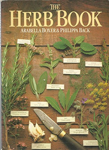 The Herb Book (070641246X) by Arabella Boxer; Philippa Back
