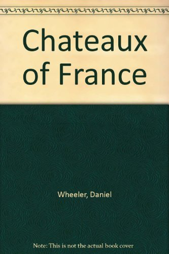 9780706412604: Chateaux of France