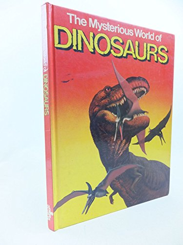 9780706413007: The Mysterious World of Dinosaurs
