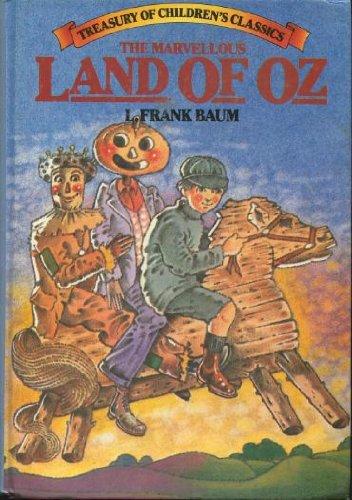 9780706413199: Marvellous Land of Oz (Treasury of Children's Classics)