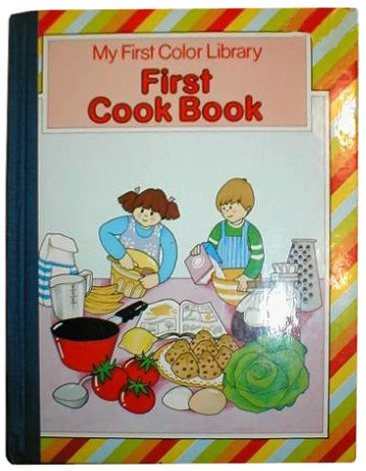 First Cook Book (Octopus first colour library): Law, Felicia