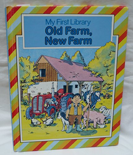 9780706413915: Old Farm, New Farm (Octopus first colour library)