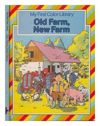 Old Farm, New Farm (0706413911) by Felicia Law