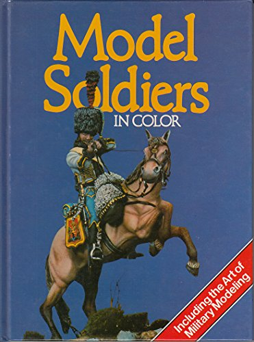 9780706414325: Model Soldiers in Colour
