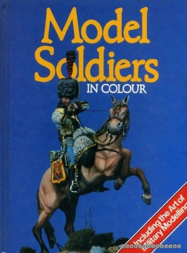 9780706414325: Model Soldiers in Color