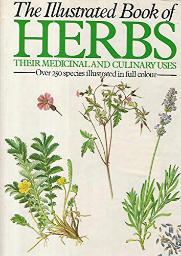 9780706414899: Illustrated Book of Herbs: Their Medicinal and Culinary Uses
