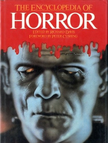 The Encyclopedia of Horror (9780706415070) by Richard Davis