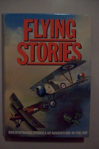Flying Stories Breathtaking Stories of Adventure in: McAllister, Hayden (Ed)