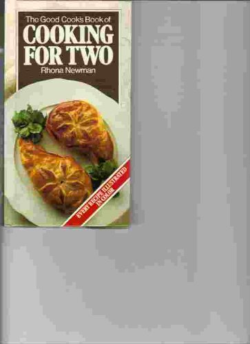 The Good Cook's Book of COOKING FOR TWO