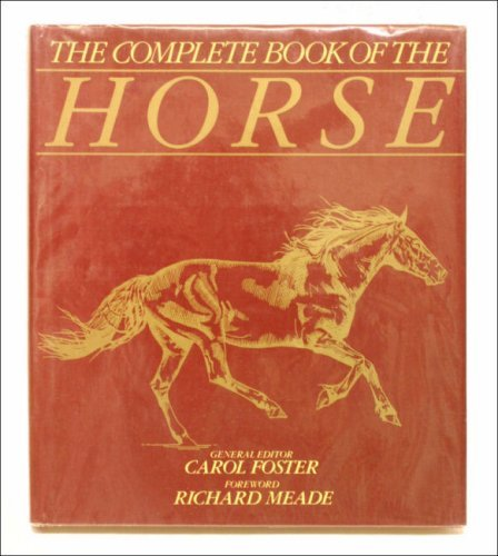 9780706418262: The Complete Book of the Horse