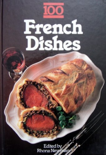 9780706419283: Title: 100 French Dishes