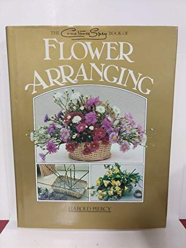 9780706419429: The Constance Spry Book of Flower Arranging