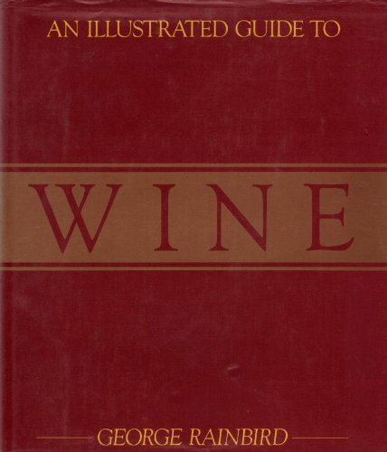 9780706419610: Illustrated Guide to Wine