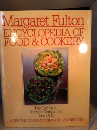 9780706419764: Encyclopedia of Food and Cookery