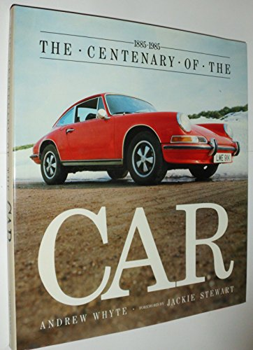 9780706420067: The Centenary of the Car 1885-1985