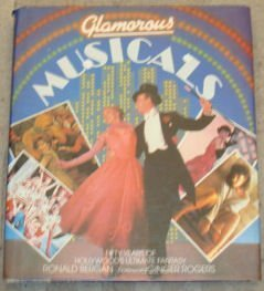 9780706420371: Glamorous Musicals: Fifty Years of Hollywood's Ultimate Fantasy