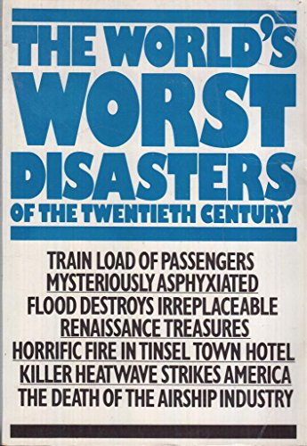 9780706421460: The World's Worst Disastersof the 20th Century