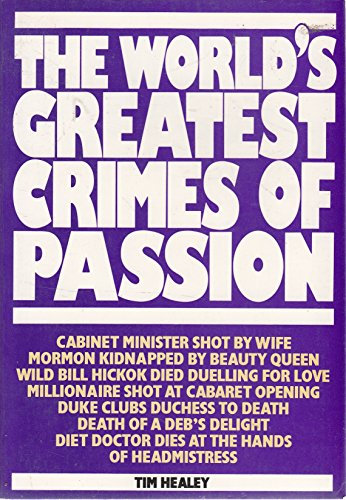 9780706422498: 'WORLD'S GREATEST CRIMES OF PASSION, THE'