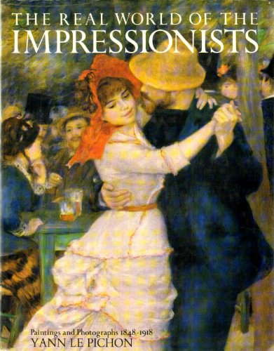 9780706422863: Real World of the Impressionists
